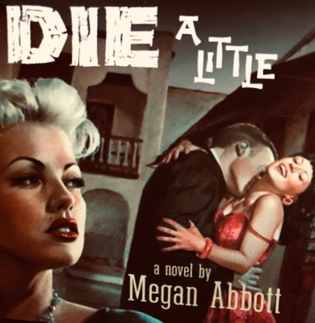 Classic Noir Crime Novel – Die A Little