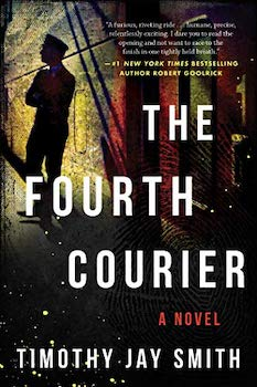 The Fourth Courier Timothy Jay Smith