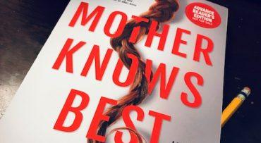 Mother Knows Best – Psychological Thriller
