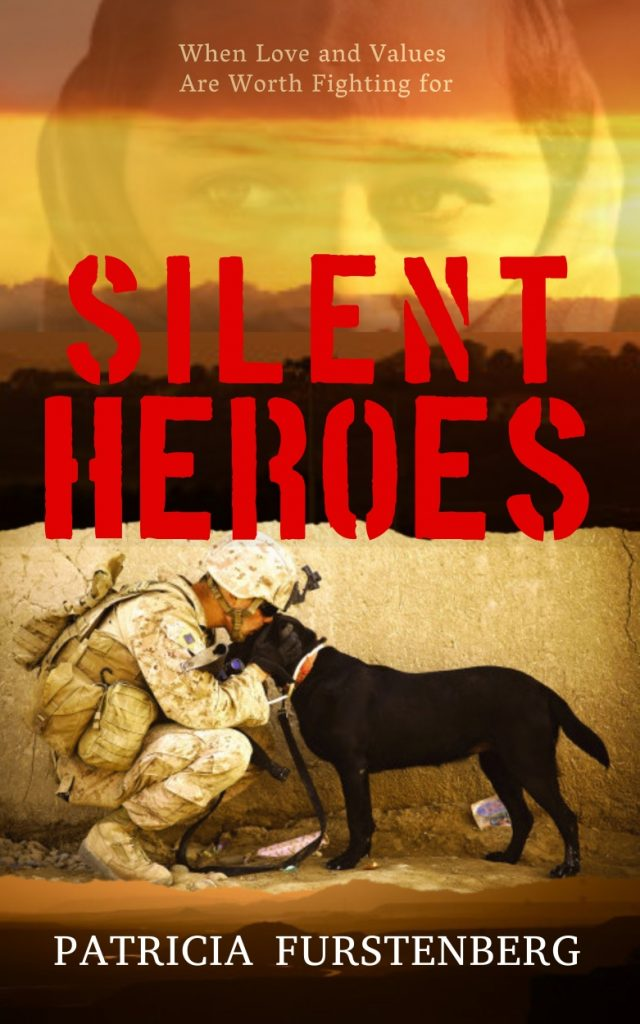 Silent Heroes Love Values Worth Fighting For