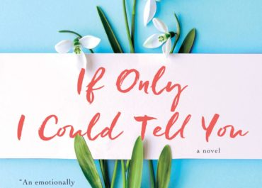 If Only I Could Tell You - Hannah Beckerman