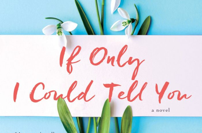 If Only I Could Tell You – Hannah Beckerman