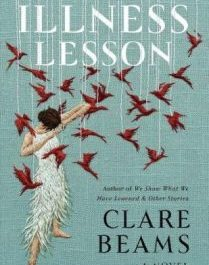 The Illness Lesson - Author Clare Beams
