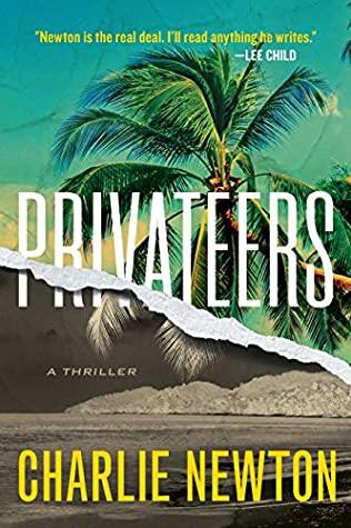 Privateers Thriller Novel – Charlie Newton