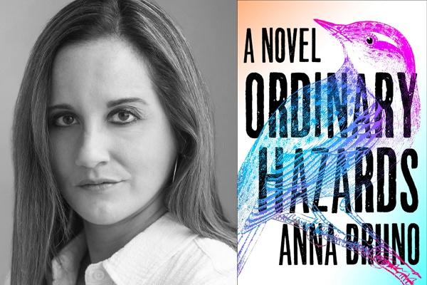 ordinary-hazards-anna-bruno-debut-novel