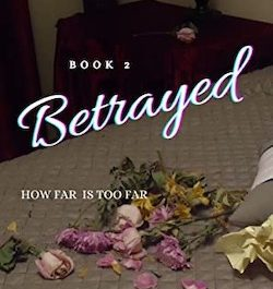 betrayed-book-two-love-and-romance-series