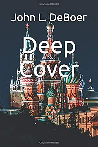 Spy Thriller Novel Deep Cover