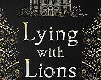 Lying With Lions Historical Fiction